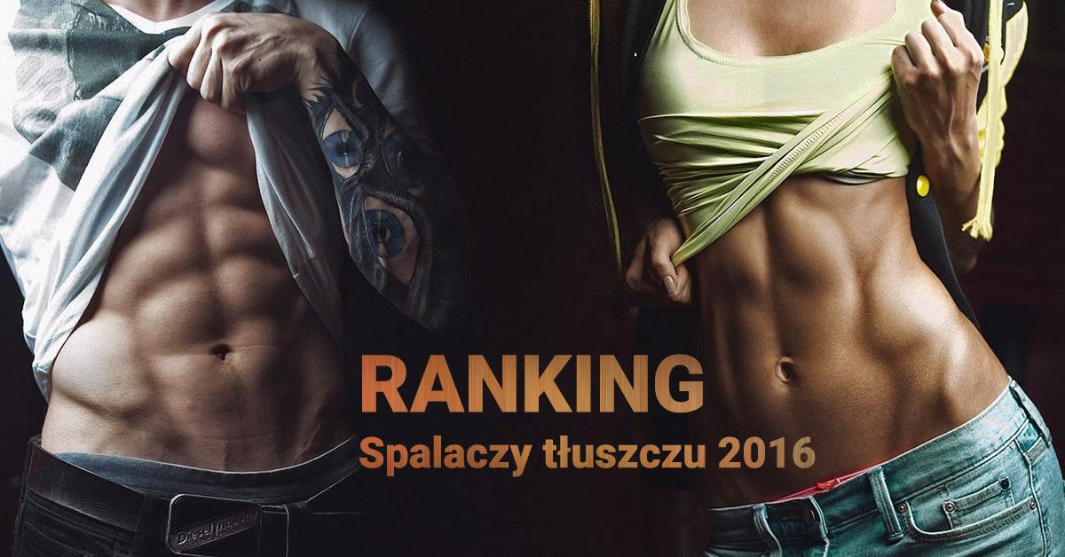 Ranking spalaczy tłuszczu 2016